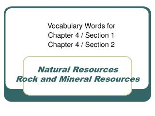 Natural Resources Rock and Mineral Resources