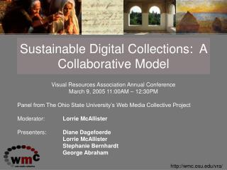 Sustainable Digital Collections:  A Collaborative Model