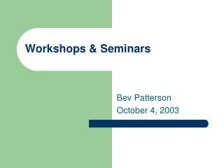 Workshops & Seminars