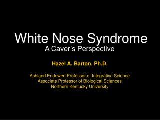 White Nose Syndrome