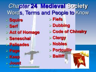Cha pter  24 Medieval  Society Word s, Terms and People to  Know