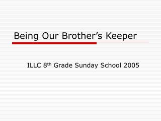 Being Our Brother's Keeper