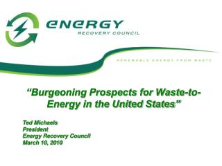 """Burgeoning Prospects for Waste-to-Energy in the United States"""