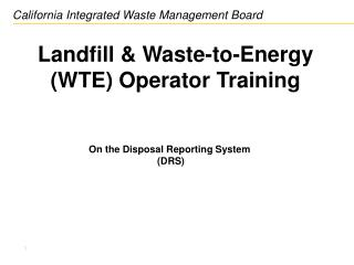 Landfill & Waste-to-Energy (WTE) Operator Training
