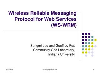 Wireless Reliable Messaging Protocol for Web Services (WS-WRM)
