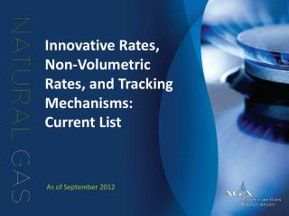 Innovative Rates, Non-Volumetric Rates, and Tracking Mechanisms:  Current List