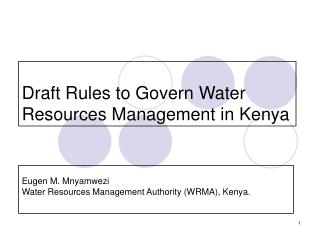 Draft Rules to Govern Water Resources Management in Kenya