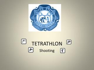 TETRATHLON Shooting