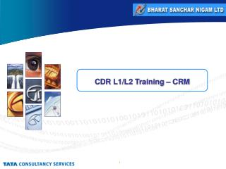 CDR L1/L2 Training – CRM