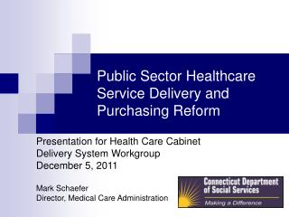 Public Sector Healthcare Service Delivery and Purchasing Reform