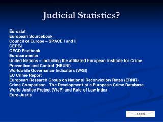 Judicial Statistics?