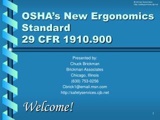 OSHA's New Ergonomics Standard 29 CFR 1910.900