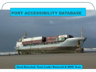 PORT ACCESSIBILITY DATABASE