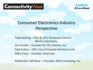 Consumer Electronics Industry Perspective