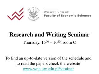 Research and Writing Seminar Thursday, 15 00  � 16 4 0 , room  C