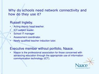 Why do schools need network connectivity and how do they use it?