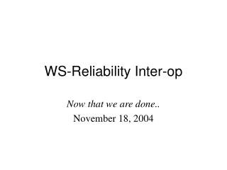 WS-Reliability Inter-op