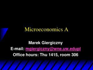 Microeconomics A