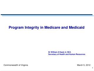Program Integrity in Medicare and Medicaid