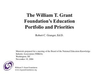 The William T. Grant Foundation�s Education Portfolio and Priorities
