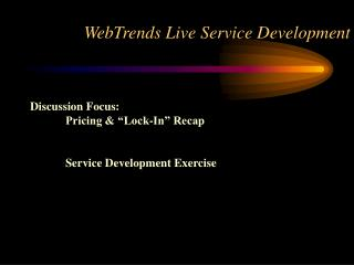 WebTrends Live Service Development