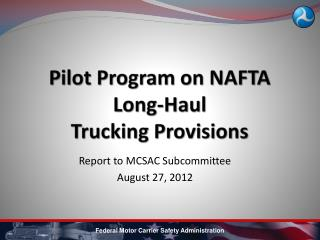 Pilot  Program on NAFTA Long-Haul Trucking Provisions