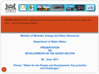 Ministry of Minerals, Energy and Water Resources Department of Water Affairs PRESENTATION  ON