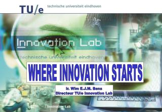 WHERE INNOVATION STARTS