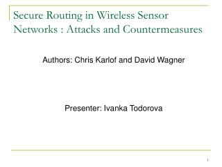 Secure Routing in Wireless Sensor Networks : Attacks and Countermeasures