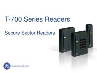 T-700 Series Readers Secure Sector Readers
