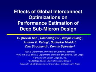 Effects of Global Interconnect Optimizations on  Performance Estimation of  Deep Sub-Micron Design