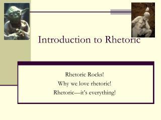 Introduction to Rhetoric