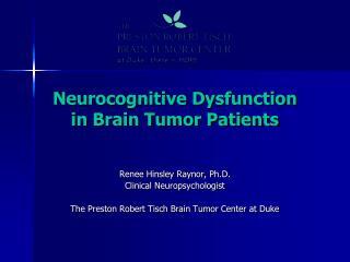 Neurocognitive Dysfunction  in Brain Tumor Patients