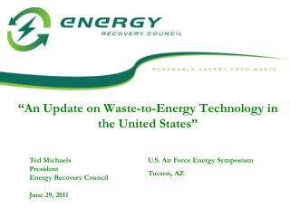 """An Update on Waste-to-Energy Technology in the United States"""