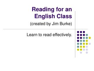 Reading for an  English Class (created by Jim Burke)