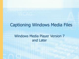 Captioning Windows Media Files