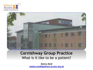 Cornishway Group Practice What is it like to be a patient?