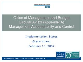 Office of Management and Budget  Circular A-123 (Appendix A) Management Accountability and Control