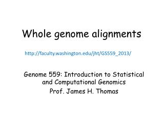 Whole genome alignments