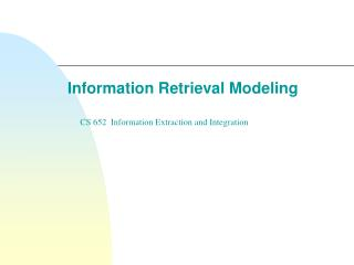 Information Retrieval Modeling