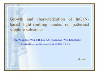 Growth and characterization of InGaN-based light-emitting diodes on patterned sapphire substrates
