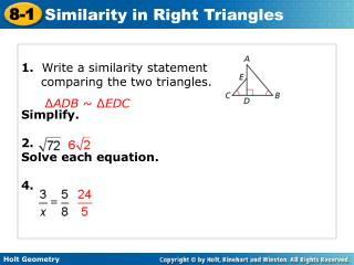 1.   Write a similarity statement comparing the two triangles. Simplify. 2.