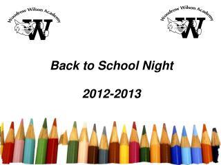 Back to School Night 2012-2013