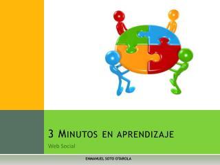 3 Minutos en aprendizaje