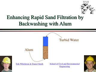 Enhancing Rapid Sand Filtration by Backwashing with Alum