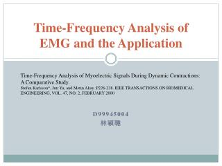 Time-Frequency Analysis of EMG and the Application