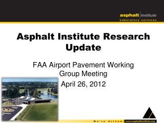 Asphalt Institute Research Update