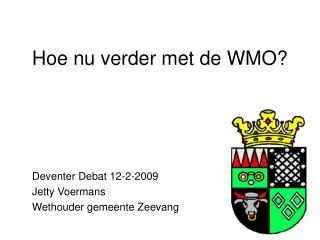 Hoe nu verder met de WMO?