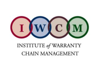 The Formation of the Institute of Warranty Chain Management Glen Griffiths President IWCM