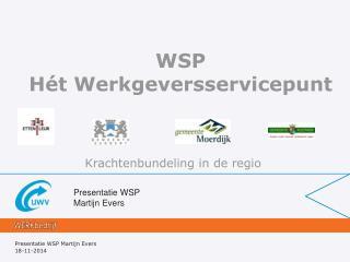 Presentatie WSP Martijn Evers